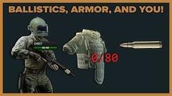 Armor and Ballistics    Escape from Tarkov Science