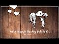 Download KAHIT MAPUTI NA ANG BUHOK KO - REY VALERA (KAYE CAL COVER) LYRICS MP3 song and Music Video