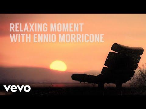 Ennio Morricone - Relaxing Moment with Ennio Morricone
