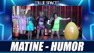 Blue Space Oficial - Matine - Humor - 24.03.19