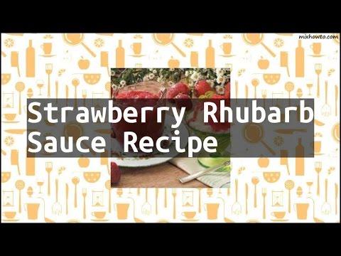 Recipe Strawberry Rhubarb Sauce Recipe