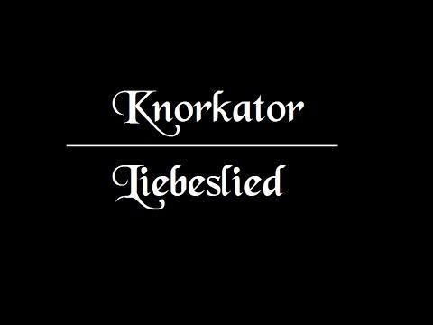 Knorkator Liebeslied lyrics