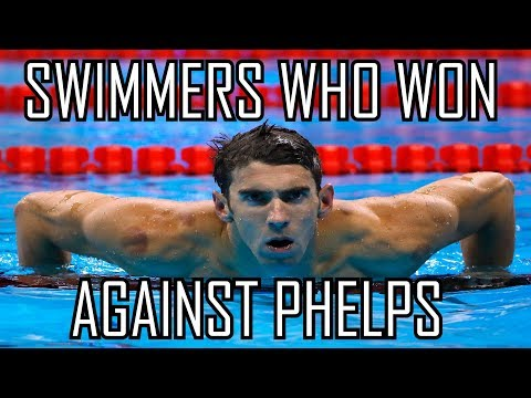 5 SWIMMERS WHO WON AGAINST PHELPS!!