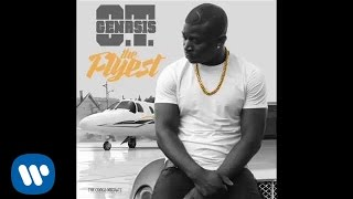 O.T. Genasis - The Flyest