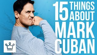 15 Things You Didn\'t Know About Mark Cuban