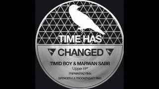 Timid Boy, Marwan Sabb - Upper (Tripmastaz street dub)