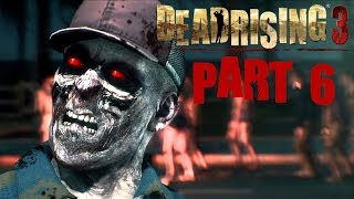 Dead Rising 3 Walkthrough Part 6 Queen Bees With Commentary Xbox One 1080P