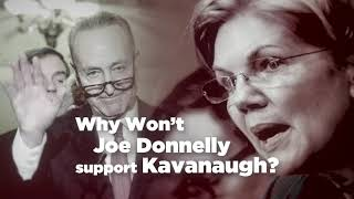 Why Won't Joe Donnelly Support Brett Kavanaugh?