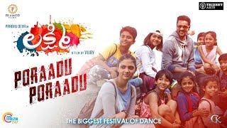 Lakshmi   Poraadu Poraadu   Telugu Song   Prabhu Deva ,Ditya Bhande   Sam CS   Official