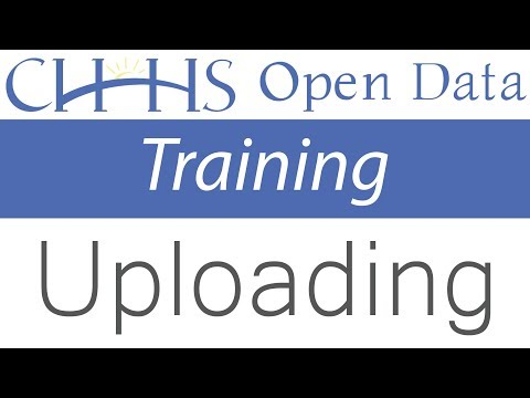 How to Upload a Dataset - CHHS Open Data Training