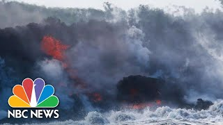 New Deadly Threat As Hawaii's Lava Flows Pour Into The Ocean | NBC News