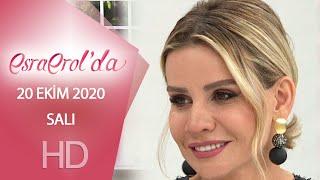 Esra Erol'da 20 Ekim 2020 | Salı