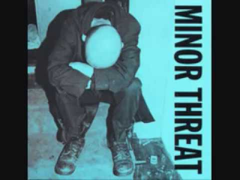 Minor Threat- I Don't Wanna Hear It