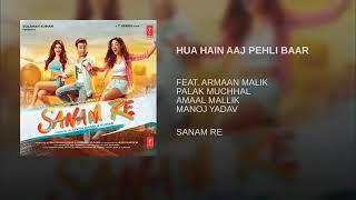 "Gambar cover Hua Hai  Aaj Pehli Baar(From""Sanam Re"")By Armaan Malik | Palak Muchhal"