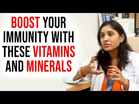 BOOST Your Immunity With These VITAMINS and MINERALS - Dr. Sowmya