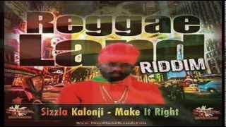 Sizzla - Make It Right - Reggae Land Riddim - Street Digital Records - October 2013