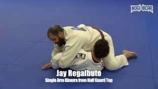 Single Arm Kimura from Half Guard Top by Jay Regalbuto of SJBJJ • Nogi Bear™