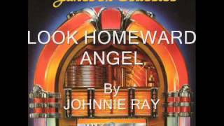 Look Homeward Angel By Johnnie Ray