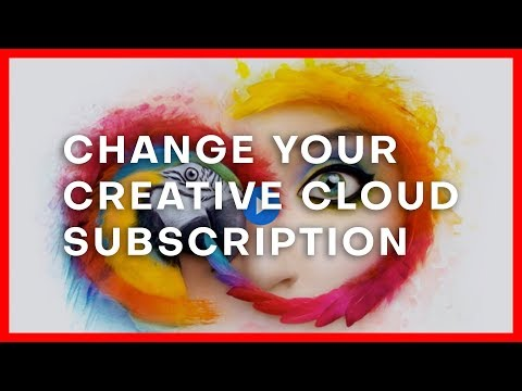Change Your Adobe Creative Cloud Subscription - How to switch your plan on CreativeCloud