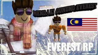 Mendaki Gunung Everest [Mount Everest Climbing Roleplay] Roblox #Malaysia