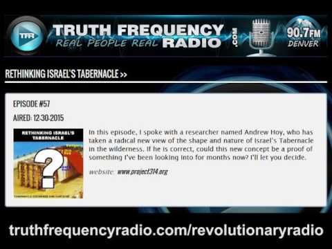 TFR - Revolutionary Radio with Andy Hoy: Rethinking Israel's Tabernacle