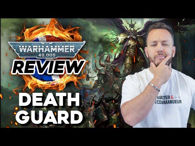 REVIEW et ANALYSE du codex DEATH GUARD ~ Warhammer 40.000