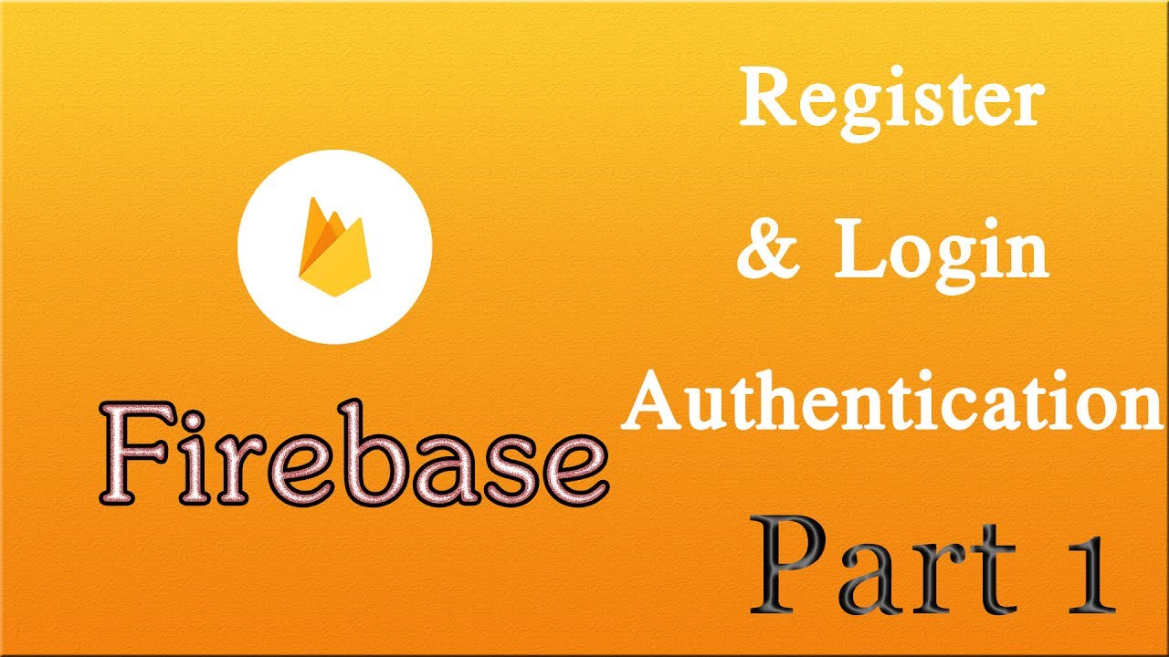 Android Studio online app Firebase 6# Register and Login User with Realtime  Database part 1