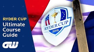 The ULTIMATE Ryder Cup 2018 Course Guide | Le Golf National Preview | Golfing World