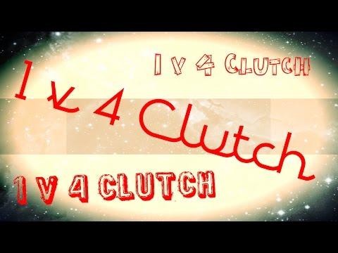 1v4 Clutch