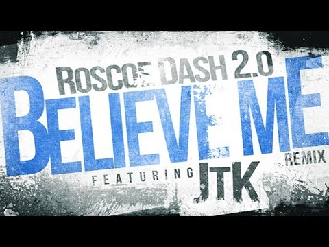 Roscoe Dash ft JasonTheKid  Believe Me  Drake X Lil Wayne Remix