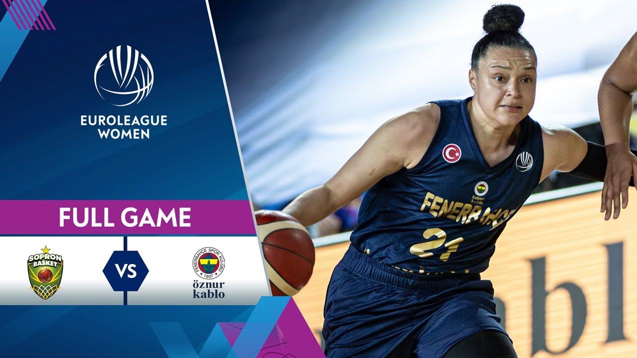 3rd Place Game: Sopron Basket v Fenerbahce Oznur Kablo | Full Game - EuroLeague Women 2020