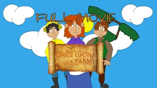 Once Upon a Farm - Full Movie
