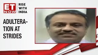 Amit Rajan, MD, Prosfora Tech, talks on how FDA cite adulteration at Strides Pharma