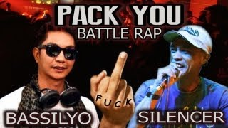 Repeat youtube video BASSILYO vs SILENCER   ( PACK YOU BATTLE RAP )