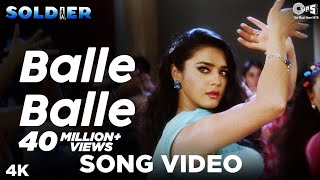 Balle Balle Song Video -  Soldier I Bobby Deol & Preity Zinta I Sonu & Jaspinder |