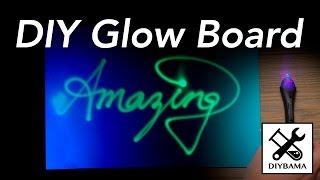 DIY Glow Board