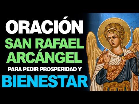 🙏 Oración a San Rafael Arcángel para Pedir PROSPERIDAD Y BIENESTAR 😁