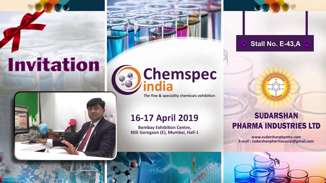 Invitation of Chemspec India 16-17 April 2019 by Sudarshan Pharma