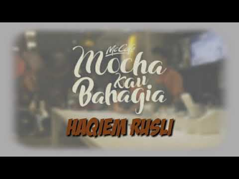 Haqiem Rusli - Mocha kau bahagia ( lyric video )