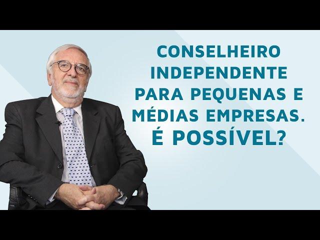 Conselheiro independente para pequenas e médias empresas. É possível?