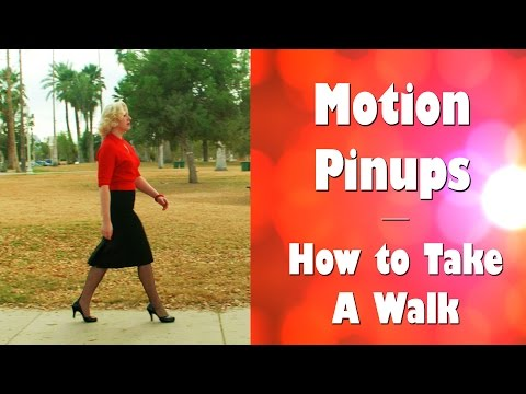 Motion Pinups How to Take A Walk in stockings