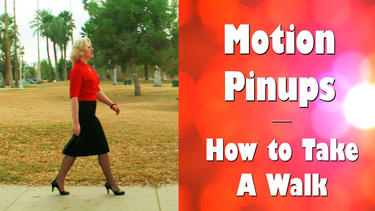 11816d534 Motion Pinups How to Take A Walk in stockings - YouTube