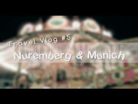 NUREMBERG & MUNICH - Travel Vlog #5