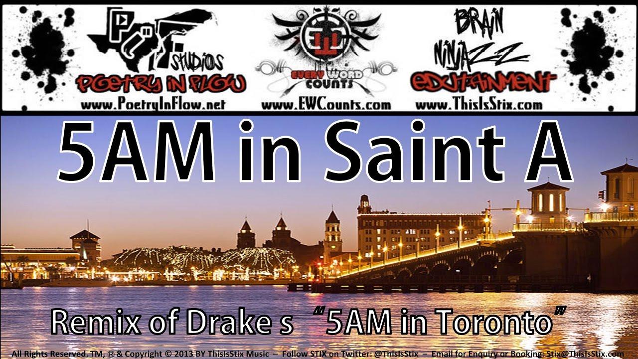 Stix - 5AM in Saint A (Drake
