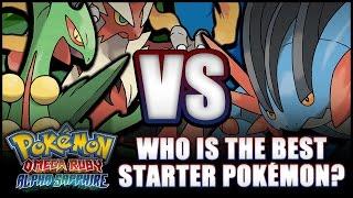 Pokémon Omega Ruby and Alpha Sapphire - Who is the best starter Pokémon? Starter comparison!