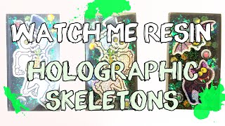 Watch Me Resin: Holographic Skeletons // VelvetWay