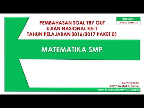 Pembahasan Soal Try Out UN Ke-1 Matematika SMP 2017 Full