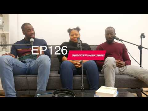 EP126 - Creative Flow Ft Saabirah Lawrence | Tag Me In Podcast