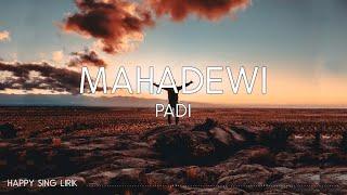 Padi - Mahadewi (Lirik)