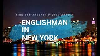 Englishman In New York - Sting & Shaggy [Tiny Desk Concert] (Subtitulado en Español)